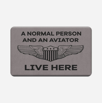 A Normal Person and an AVIATOR Live Here Designed Door & Bath Mats