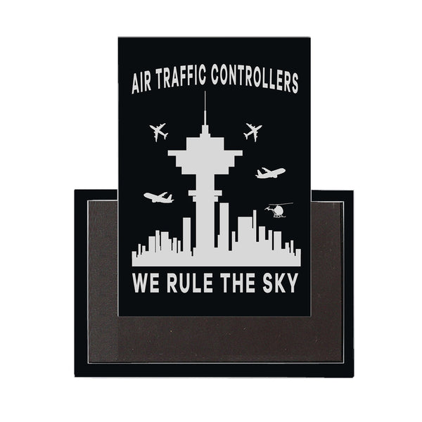 Air Traffic Controllers - We Rule The Sky Designed Magnet