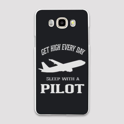 Get High Every Day, Sleep With a PILOT Samsung C & J Cases