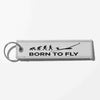 Born To Fly (Glider) Designed Key Chains