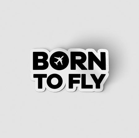 Born To Fly Special Designed Stickers