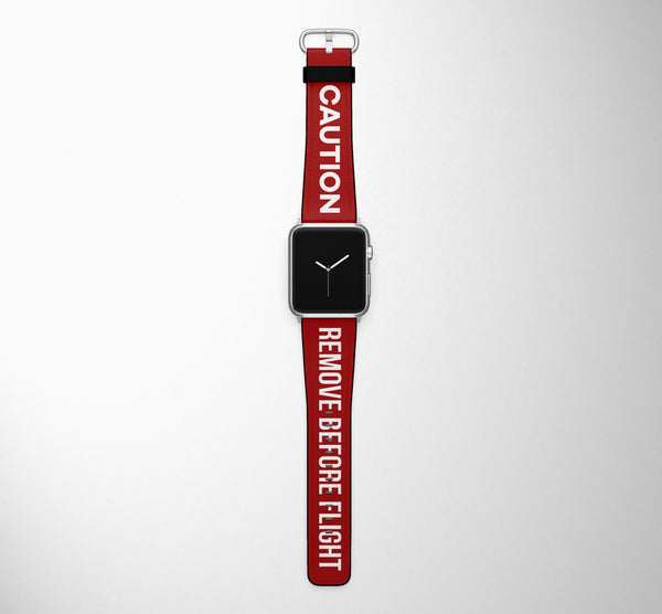 CAUTION - Remove Before Flight Designed Leather Apple Watch Straps