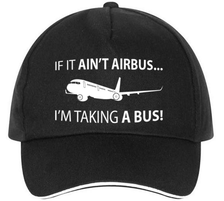 If It Ain't Airbus, I'm Taking a Bus Designed Hats Pilot Eyes Store