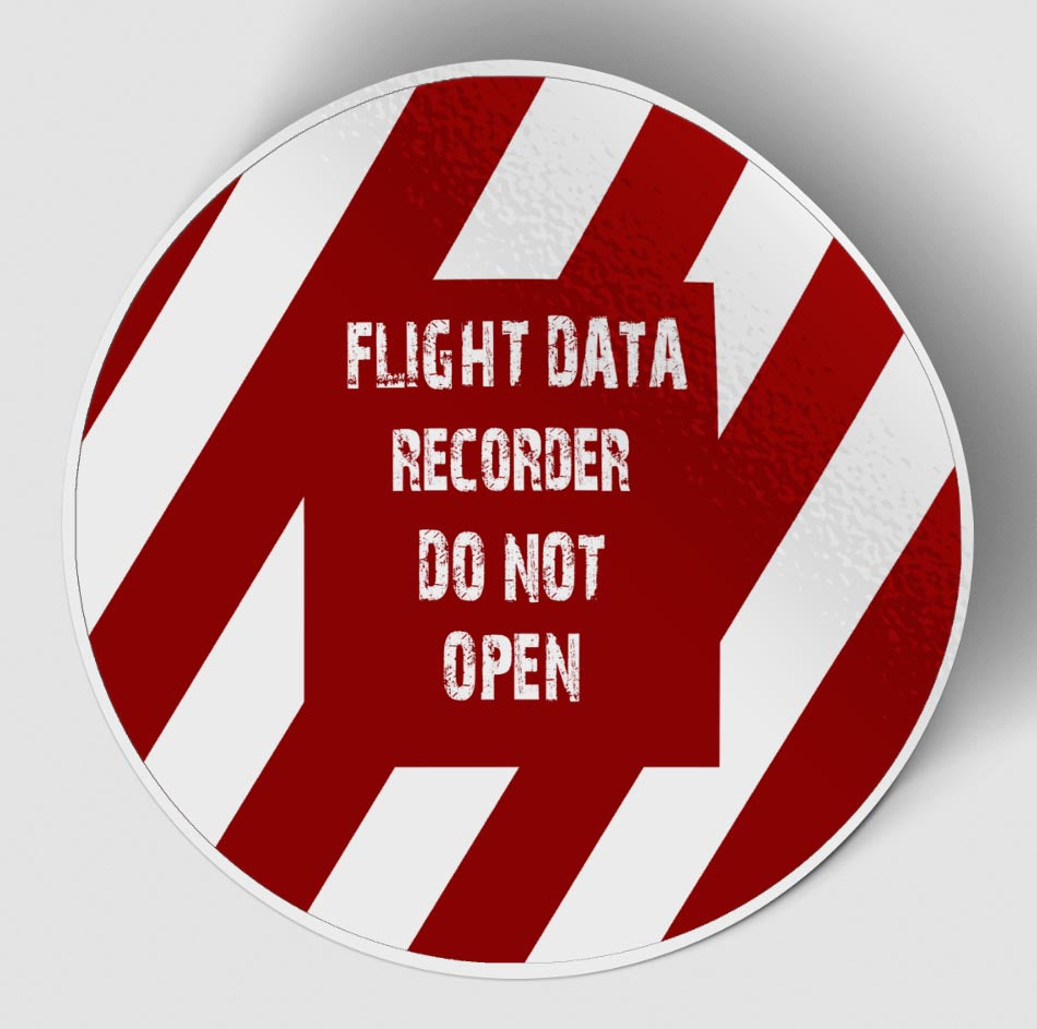Flight Data Recorder - Do Not Open (Circle) Designed Stickers