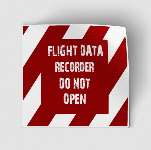 Flight Data Recorder - Do Not Open Designed Stickers