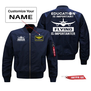 Education Is Important Flying is Importanter Designed Pilot Jackets (Customizable)