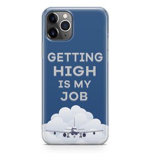 Getting High is My Job Printed iPhone Cases
