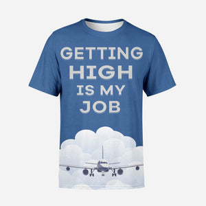 Getting High Is My Job Designed 3D T-Shirt
