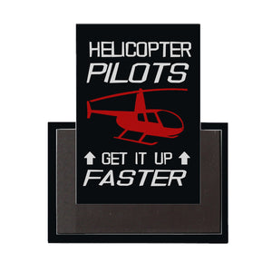 Helicopter Pilots Get It Up Faster Designed Magnet Pilot Eyes Store