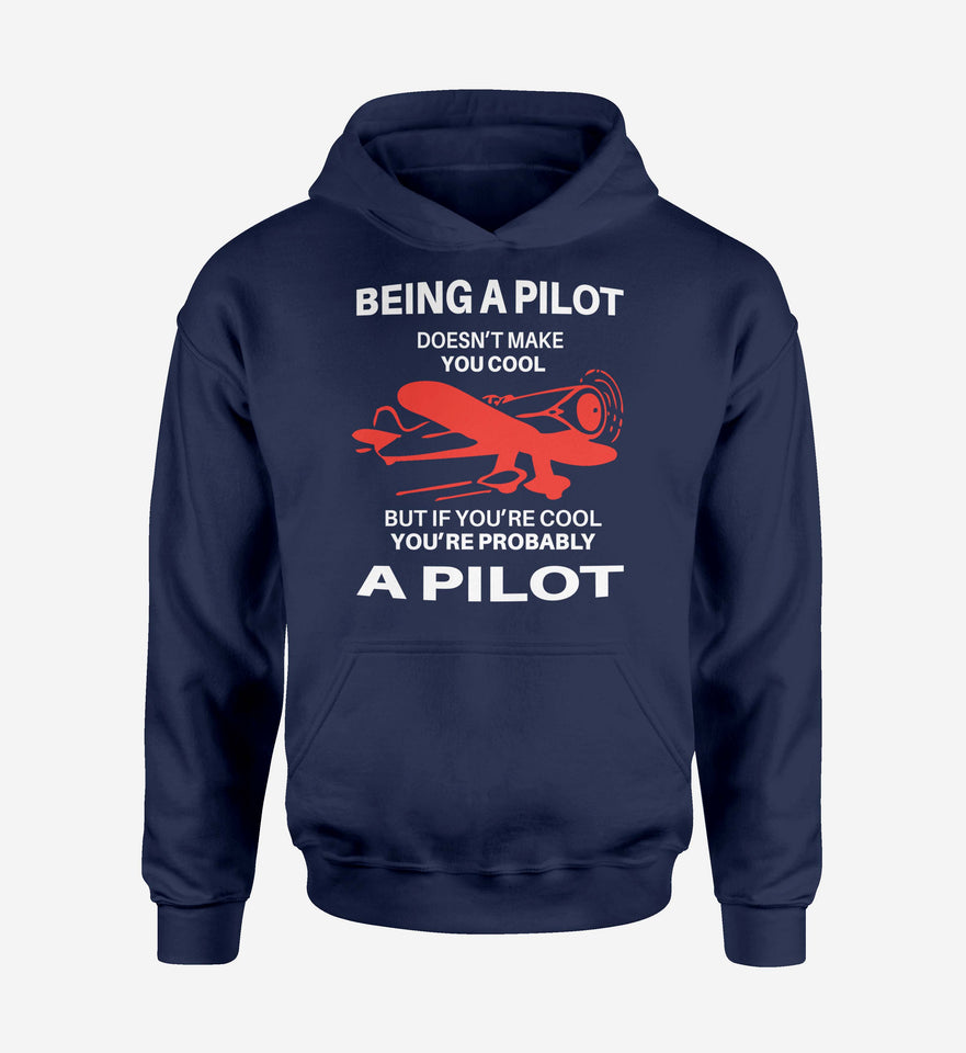 If You're Cool You're Probably a Pilot Designed Hoodies