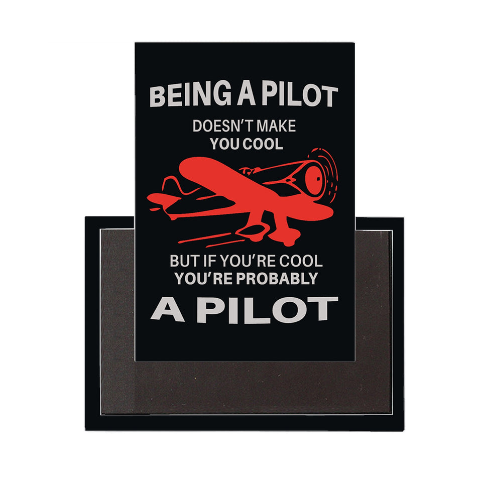 If You are Cool, You're Probably a Pilot Designed Magnet Pilot Eyes Store