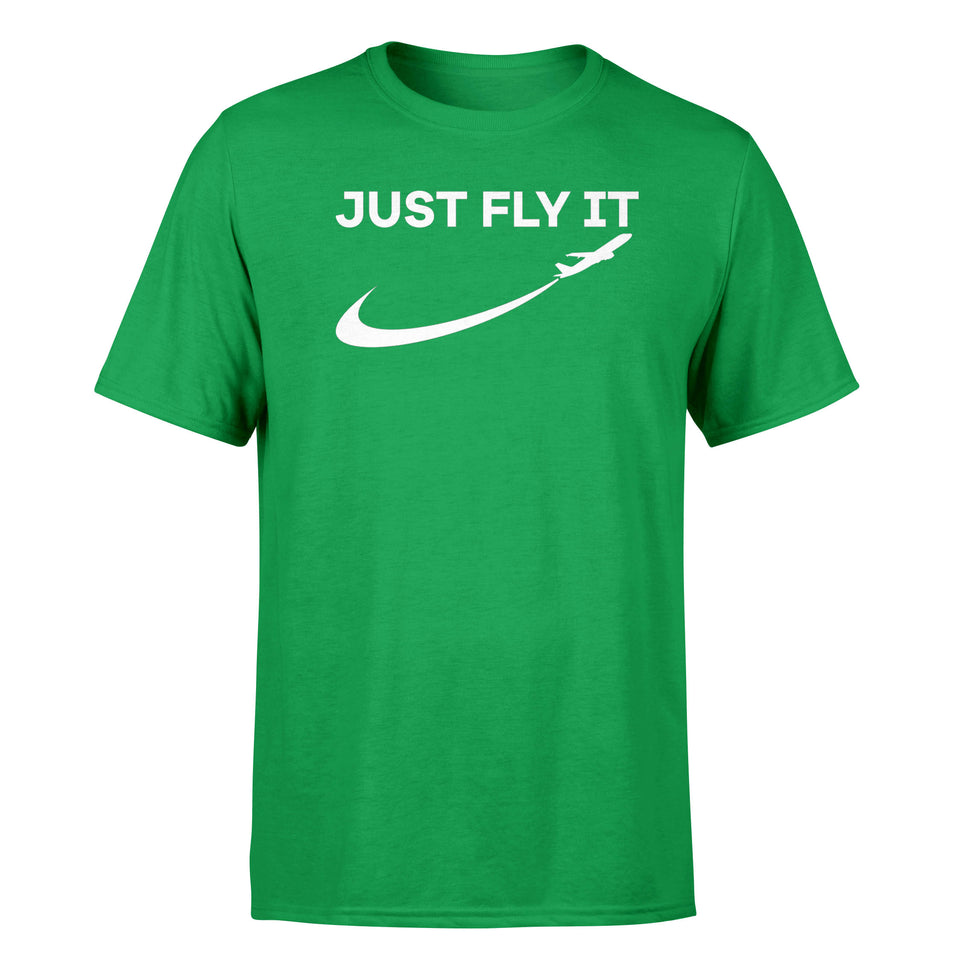 Just Fly It 2 Designed T-Shirts