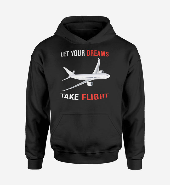 Let Your Dreams Take Flight Designed Hoodies