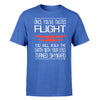 Once You've Tasted Flight Designed T-Shirts