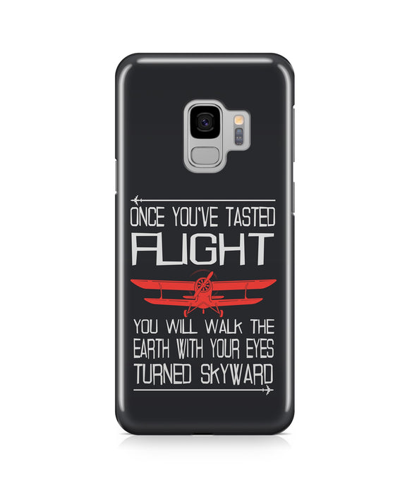 Once you've Tasted Flight Designed Samsung J Cases
