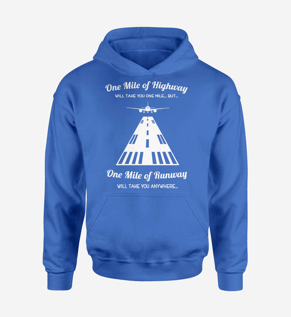 One Mile of Runway Will Take you Anywhere Designed Hoodies