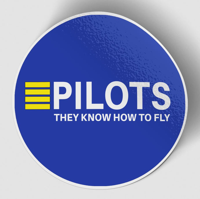 Pilots They Know How To Fly Blue Designed Stickers