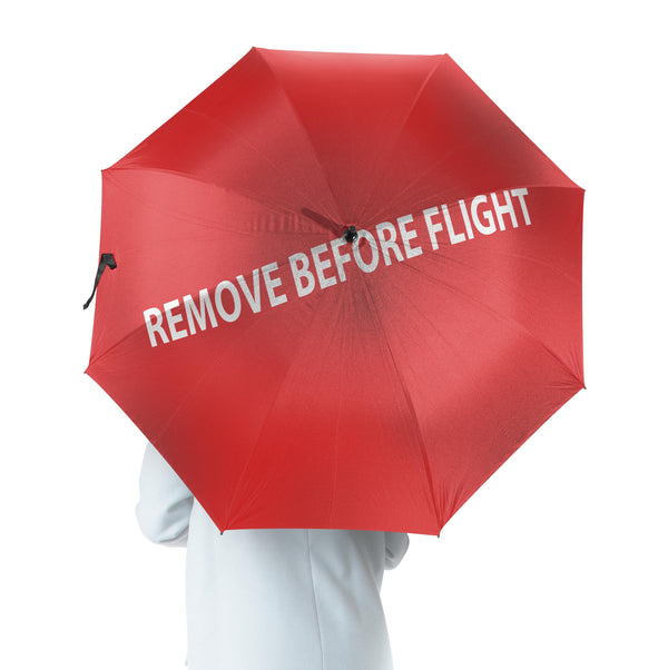 REMOVE BEFORE FLIGHT Designed Umbrella