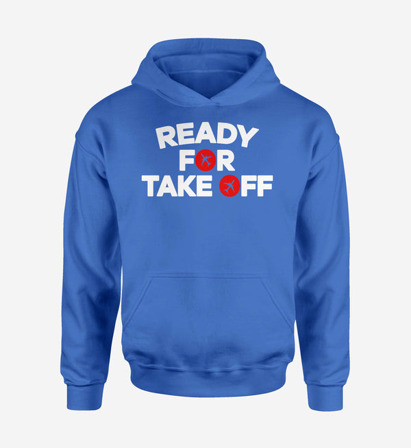 Ready For Takeoff Designed Hoodies