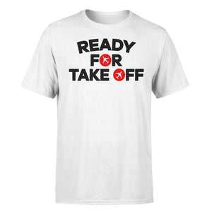Ready For Takeoff Designed T-Shirts