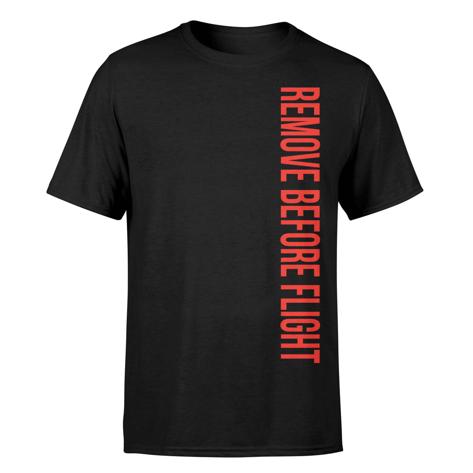 Remove Before Flight 2 Designed T-Shirts