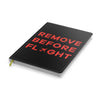 Remove Before Flight Designed Notebooks