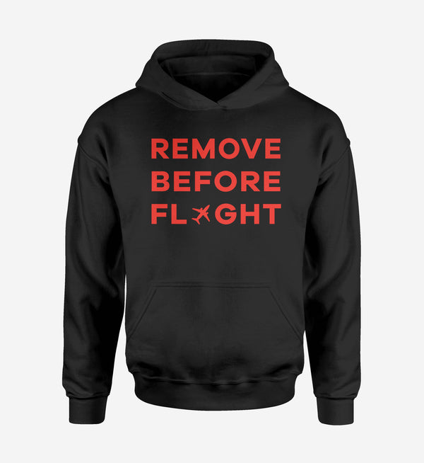 Remove Before Flight Designed Hoodies