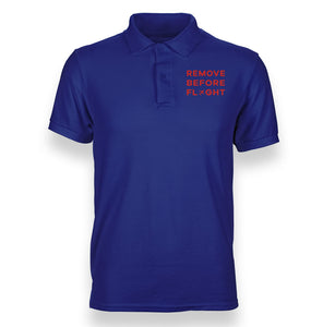 Remove Before Flight Designed Polo T-Shirts