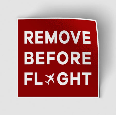 Remove Before Flight (Red) Designed Stickers
