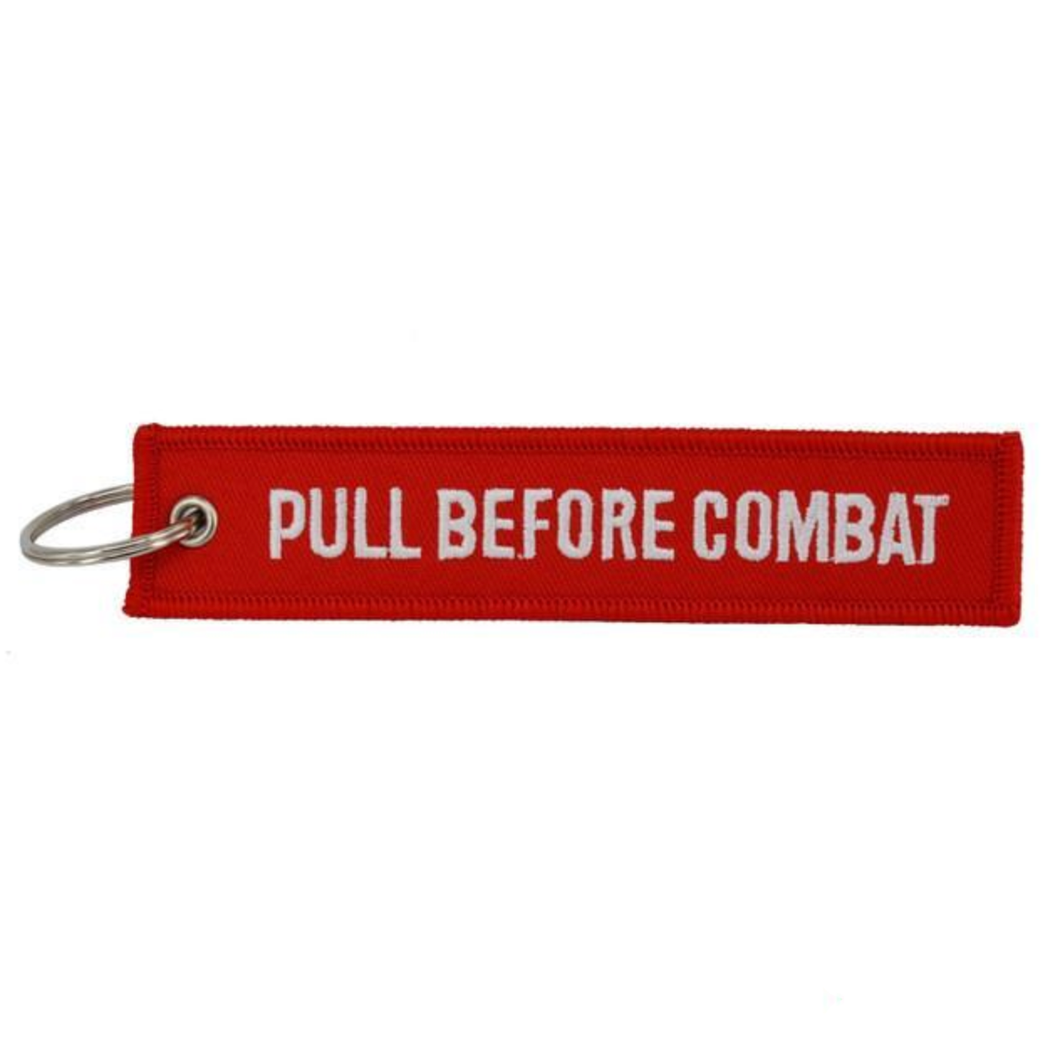 Pull Before Combat Designed Key Chains