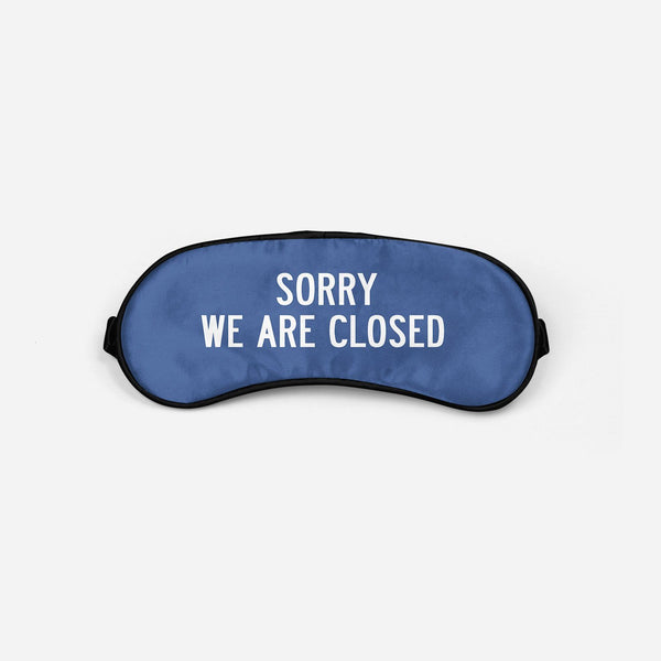 Sorry We Are Closed Sleep Masks Aviation Shop Blue Sleep Mask