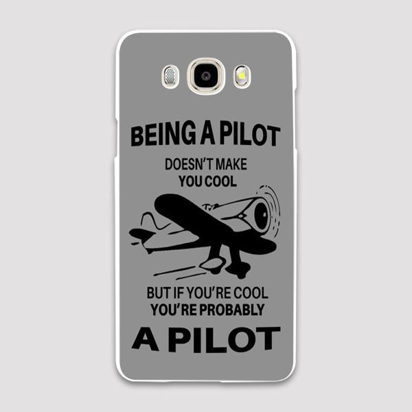 If You Are Cool, You are Probably a PILOT Designed Samsung C & J Cases