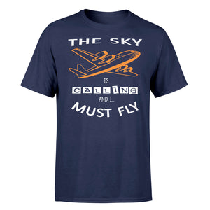 The Sky is Calling and I Must Fly Designed T-Shirts
