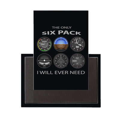 The Only Six Pack I Will Ever Need Designed Magnet Pilot Eyes Store