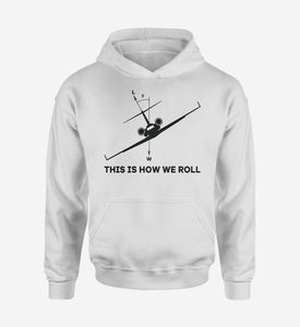 This is How We Roll Designed Hoodies