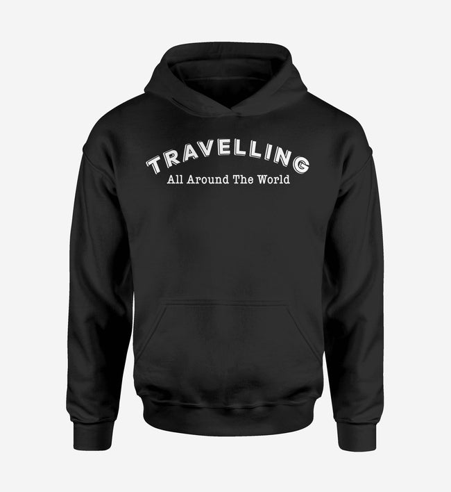 Travelling All Around The World Designed Hoodies