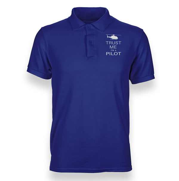 Trust Me I'm a Pilot (Helicopter) Designed Polo T-Shirts