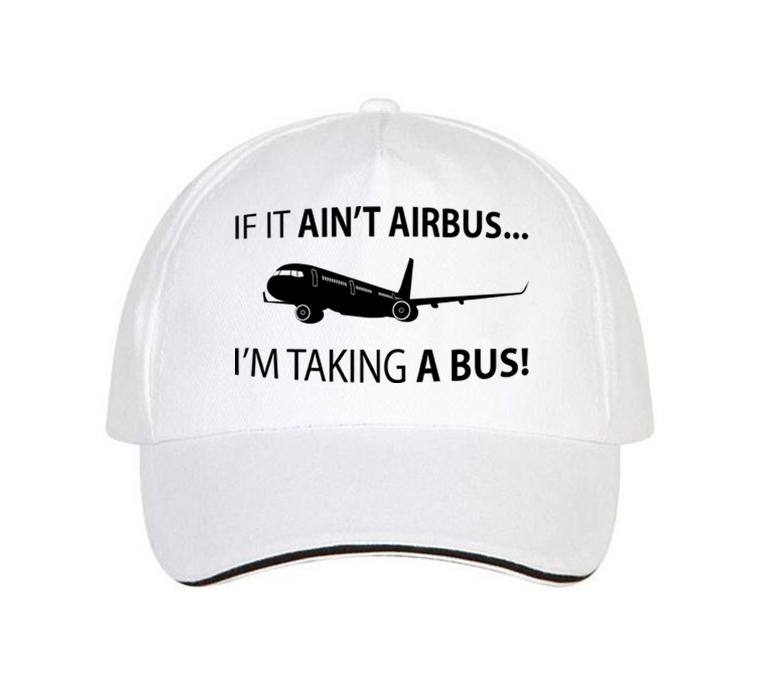 If It Ain't Airbus, I'm Taking a Bus Designed Hats Pilot Eyes Store White