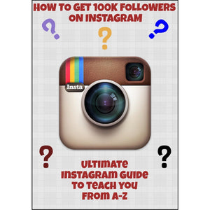 Ebook - How To Get 100k Followers On Instagram