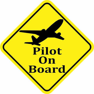 Pilot On Board Designed Super Cool Sticker