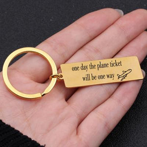 One Day The Plane Ticket Will Be One Way Designed Key Chains Aviation Shop ROSE-GOLD