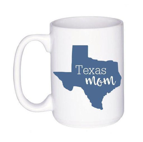 State of Texas Coffee Mug - Cute Coffee Mug for Mom - Gift for Mom - Texas Mug - Cute Mom Mug - Texas State Gift - Gifts Under 15 for Mom