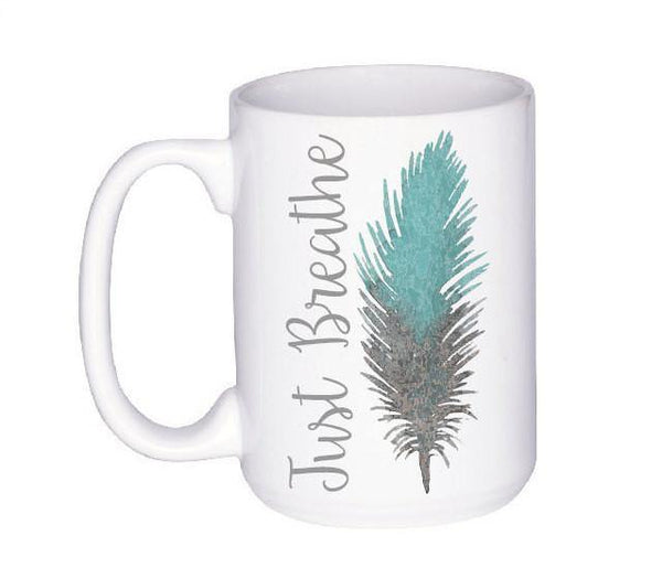 Just Breathe Feather Coffee Mug, Coffee Mug - Do Take It Personally