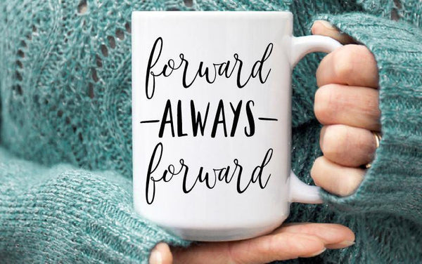Forward Inspirational Mug, Coffee Mug - Do Take It Personally