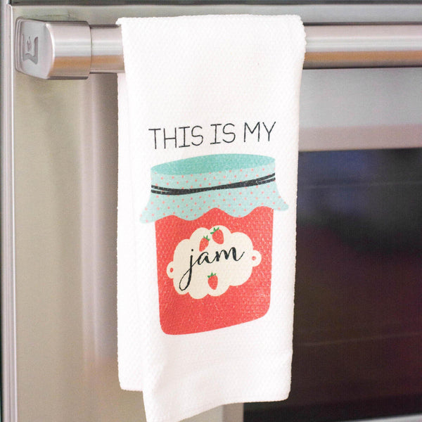 This is My Jam - Funny Kitchen Towel
