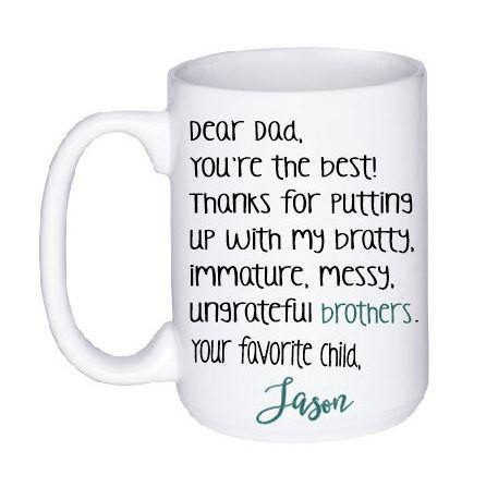 Dad's Favorite Child Mug, Coffee Mug - Do Take It Personally