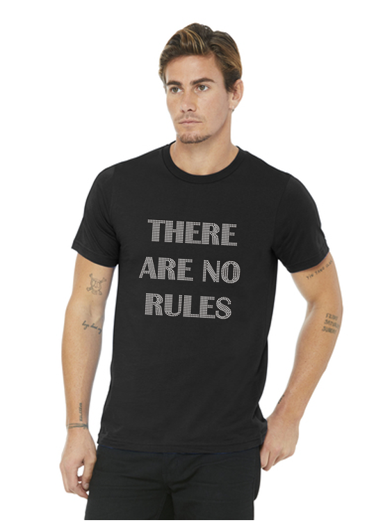 There Are No Rules Unisex Crew)
