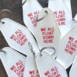 We All Float Down Here Hotel Key Tag / Keychain - IT Movie, Pennywise Clown