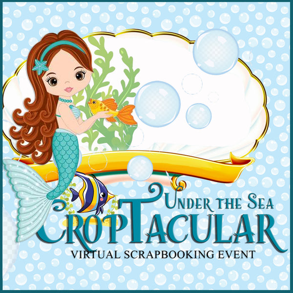 Under the Sea CropTacular Virtual Event