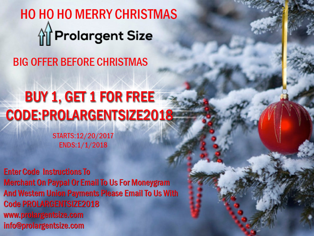 PROLARGENTSIZE GREAT CHRISTMAS OFFER BUY 1 GET 1 FOR FREE